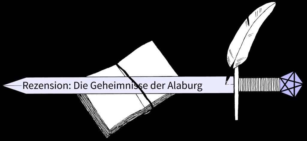 026 Rezension Die Geheimnisse der Alaburg