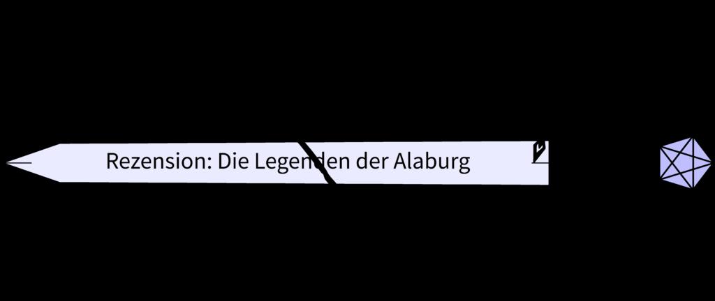 0032 Rezension Legenden der Alaburg_hp